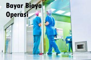 Bayar Biaya Operasi